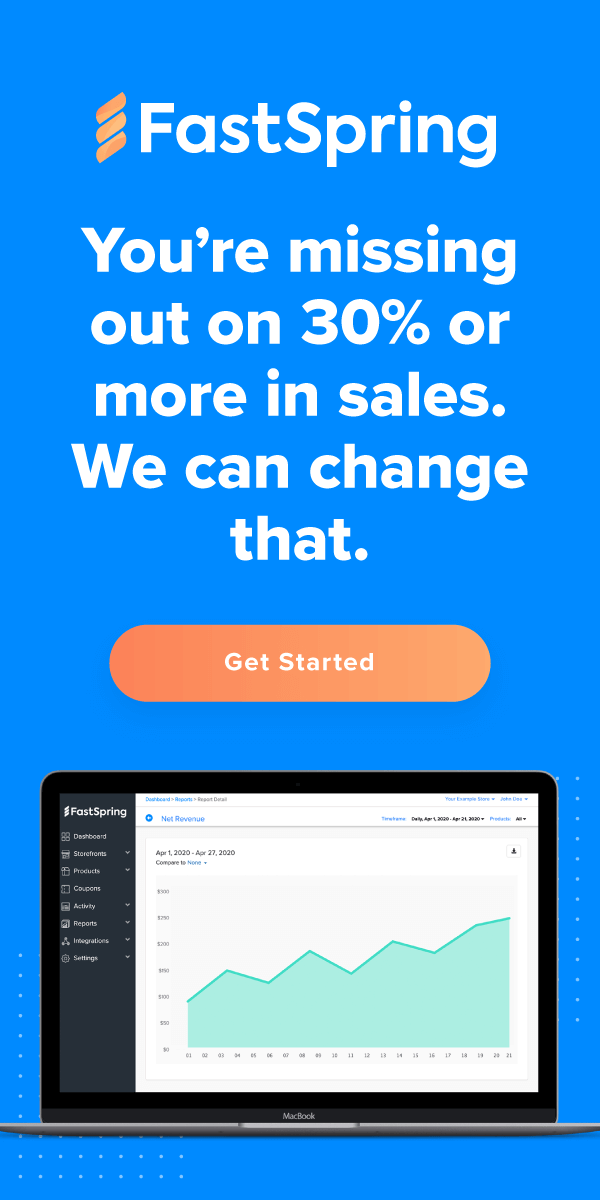 You could be missing 30% of your digital sales. Click here for a free trial of FastSpring.